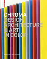 Chroma : design, architecture & art in color /