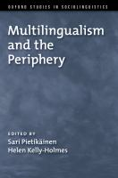 Multilingualism and the periphery /