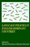 Language policies in English-dominant countries : six case studies /