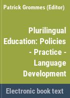 Plurilingual education : policies - practice - language development /
