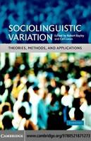 Sociolinguistic variation : theories, methods, and applications /