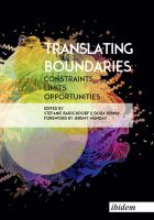 Translating boundaries : constraints, limits, opportunities /