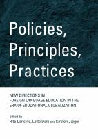 Policies, principles, practices : new directions in foreign language education in the era of educational globalization /