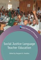 Social justice language teacher education /
