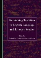 Rethinking tradition in English language and literary studies /