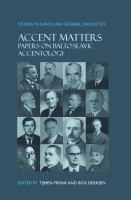 Accent matters : papers on Balto-Slavic accentology /