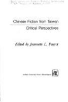Chinese fiction from Taiwan : critical perspectives /