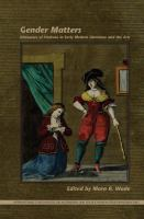 Gender matters : discourses of violence in early modern literature and the arts /