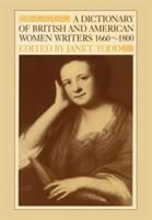 A Dictionary of British and American women writers, 1660-1800 /