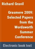 Grasmere 2009 : Selected Papers from the Wordsworth Summer Conference /