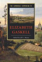 The Cambridge companion to Elizabeth Gaskell /