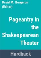 Pageantry in the Shakespearean theater /