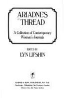 Ariadne's thread : a collection of contemporary women's journals /