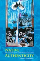 Native authenticity : transnational perspectives on Native American literary studies /