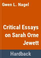 Critical essays on Sarah Orne Jewett /