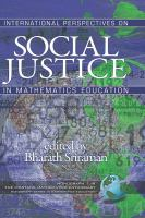 International perspectives on social justice in mathematics education /