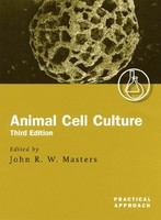 Animal cell culture : a practical approach /