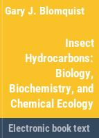 Insect hydrocarbons : biology, biochemistry, and chemical ecology /
