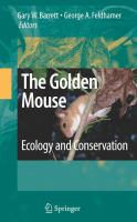 The golden mouse ecology and conservation /