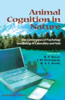Animal cognition in nature : the convergence of psychology and biology in laboratory and field /