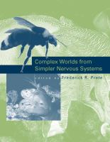 Complex worlds from simpler nervous systems /