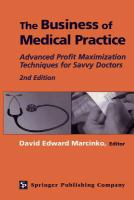 Business of medical practice : advanced profit maximization techniques for savvy doctors /