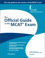 The official guide to the MCAT® exam /