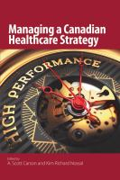 Managing a Canadian healthcare strategy /