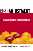 Risk adjustment for measuring health care outcomes /