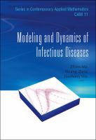 Modeling and dynamics of infectious diseases /