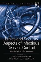 Ethics and security aspects of infectious disease control : interdisciplinary perspectives /