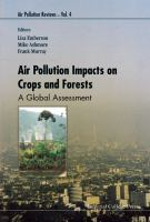 Air pollution impacts on crops and forests : a global assessment /