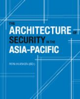 The architecture of security in the Asia-Pacific /
