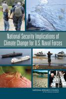 National security implications of climate change for U.S. naval forces /