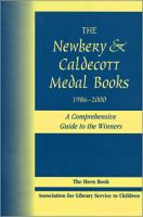 The Newbery & Caldecott medal books, 1986-2000 : a comprehensive guide to the winners /