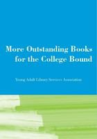 More outstanding books for the college bound /