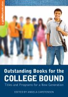 Outstanding books for the college bound : titles and programs for a new generation /