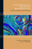 Third-generation Holocaust representation : trauma, history, and memory /