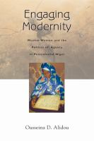 Engaging modernity : Muslim women and the politics of agency in postcolonial Niger /