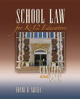 School law for K-12 educators : concepts and cases /