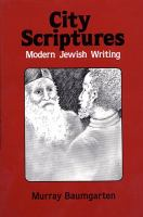 City scriptures : modern Jewish writing /
