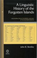 A Linguistic History of the Forgotten Islands : a Reconstruction of the Proto-language of the Southern Ryūkyūs.