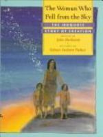 The woman who fell from the sky : the Iroquois story of creation /