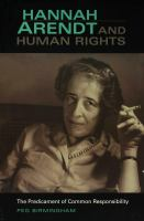 Hannah Arendt & human rights : the predicament of common responsibility /