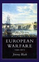 European warfare, 1660-1815 /