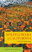 Wildflowers of California : a Month-by-Month Guide.