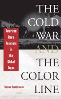 The Cold War and the color line : American race relations in the global arena /