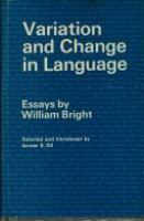 Variation and change in language : essays /