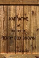 Narrative of the life of Henry Box Brown /