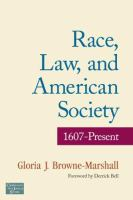 Race, law,  and American society : 1607 to present /